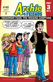 Archie & Friends #142 ebook by Batton Lash,Bill Galvan,Al Milgrom,Jack Morelli,Glenn Whitmore