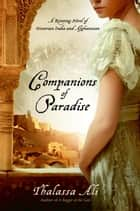 Companions of Paradise ebook by Thalassa Ali