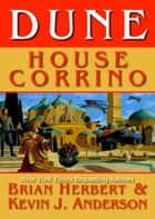Dune: House Corrino ebook by Brian Herbert, Kevin J. Anderson