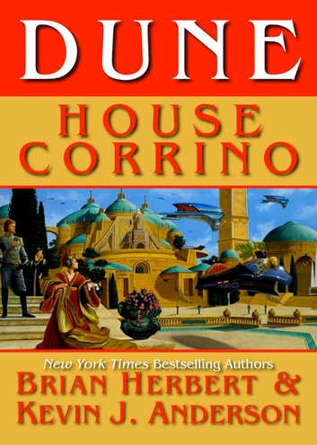 Dune: House Corrino ebook by Brian Herbert,Kevin J. Anderson
