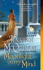 Moonlight on My Mind ebook by