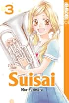 Suisai 03 ebook by Moe Yukimaru