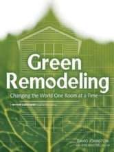 Green Remodelling ebook by David Johnston and Kim Master