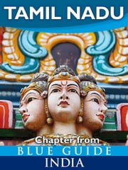 Tamil Nadu - Blue Guide Chapter ebook by Sam Miller
