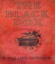 The Black Box ebook by Edward Phillips Oppenheim