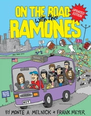 On the Road with The Ramones ebook by Monte Melnick