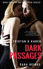 Dark Passages: Tristan & Karen 電子書 by Sara Reinke
