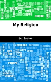 My Religion ebook by Leo graf Tolstoy