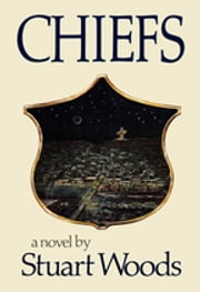 Chiefs: A Novel (25th Anniversary Edition) ebook by Stuart Woods