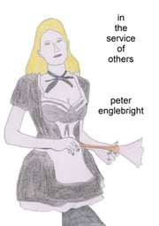 In the Service of Others ebook by Peter Englebright