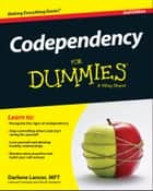 Codependency For Dummies 電子書 by Darlene Lancer