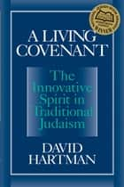 A Living Covenant ebook by David Hartman
