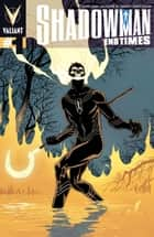Shadowman: End Times Issue 1 ebook by Peter Milligan, Valentine De Landro, David Baron