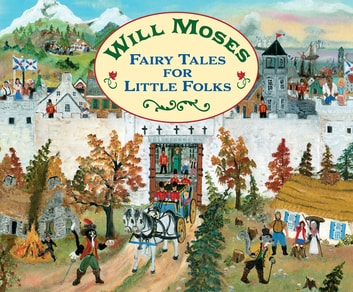 Fairy Tales for Little Folks ebook by Will Moses