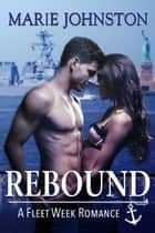 Rebound ebook by Marie Johnston
