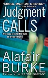 Judgment Calls ebook by Alafair Burke