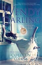 Wendy Darling - Volume 1: Stars ebooks by Colleen Oakes