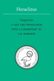 Heraclitus - Fragments ebook by T.M. Robinson
