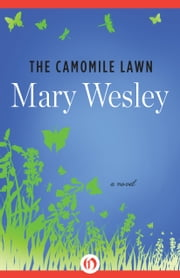 The Camomile Lawn - A Novel ebook by Mary Wesley