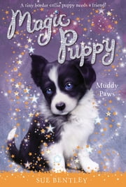 Muddy Paws #2 ebook by Sue Bentley,Andrew Farley,Angela Swan