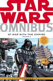 Star Wars Omnibus At War With The Empire Vol. 2 ebook by Thomas Andrews,Brandon Badeaux,Jeremy Barlow