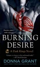 Burning Desire - A Dragon Romance ebook by Donna Grant