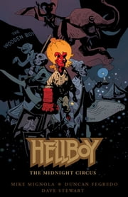 Hellboy: The Midnight Circus ebook by Mike Mignola,Various Artists
