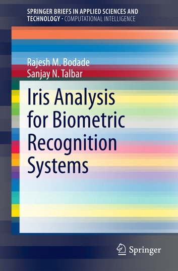 Iris Analysis for Biometric Recognition Systems ebook by Rajesh M. Bodade,Sanjay N. Talbar