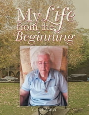My Life from the Beginning ebook by Violet Prater
