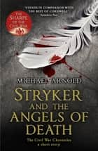 Stryker and the Angels of Death (Ebook) ebook by Michael Arnold