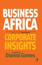 Business in Africa ebook by Dianna Games