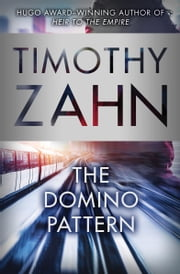 The Domino Pattern ebook by Timothy Zahn
