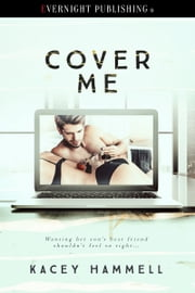 Cover Me ebook by Kacey Hammell