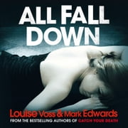 All Fall Down audiobook by Mark Edwards, Louise Voss