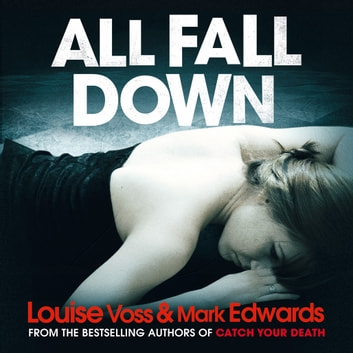 All Fall Down audiobook by Mark Edwards,Louise Voss