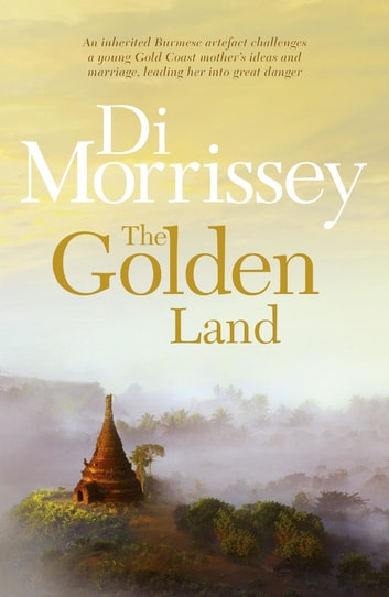 The Golden Land 電子書 by Di Morrissey