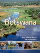 This is Botswana ebook by