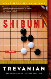 Shibumi - A Novel ekitaplar by Trevanian