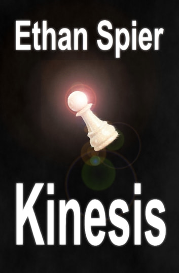 Kinesis ebook by Ethan Spier