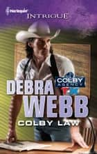 Colby Law ebook by Debra Webb