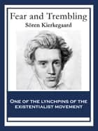 Fear and Trembling - With linked Table of Contents ebook by Sören Kierkegaard