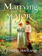 Marrying the Major ebook by Joanna Maitland