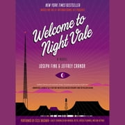 Welcome to Night Vale - A Novel audiobook by Joseph Fink, Jeffrey Cranor