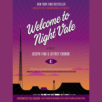 Welcome to Night Vale - A Novel audiobook by Joseph Fink,Jeffrey Cranor