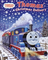 Thomas's Christmas Delivery (Thomas & Friends) ebook by W. Awdry