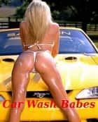 Car Wash Babes! ebook by BDP