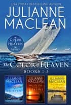 The Color of Heaven Series Boxed Set - (Books 1-3) ebook by Julianne MacLean