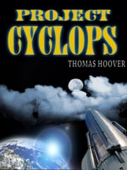 Thomas Hoover's Collection : PROJECT CYCLOPS ebook by THOMAS HOOVER