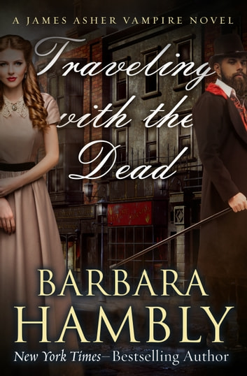 Traveling with the Dead ebook by Barbara Hambly