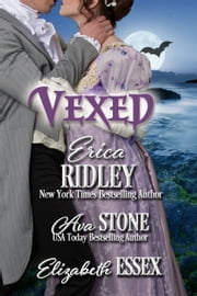 Vexed ebook by Erica Ridley,Ava Stone,Elizabeth Essex